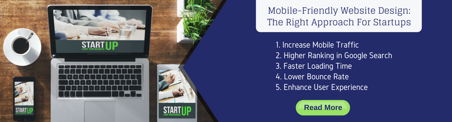 Mobile-Friendly Website Design: The Right Approach for Startups