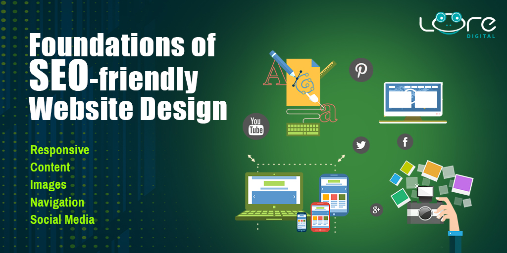 5 Important Foundations Of An SEO-Friendly Website Design