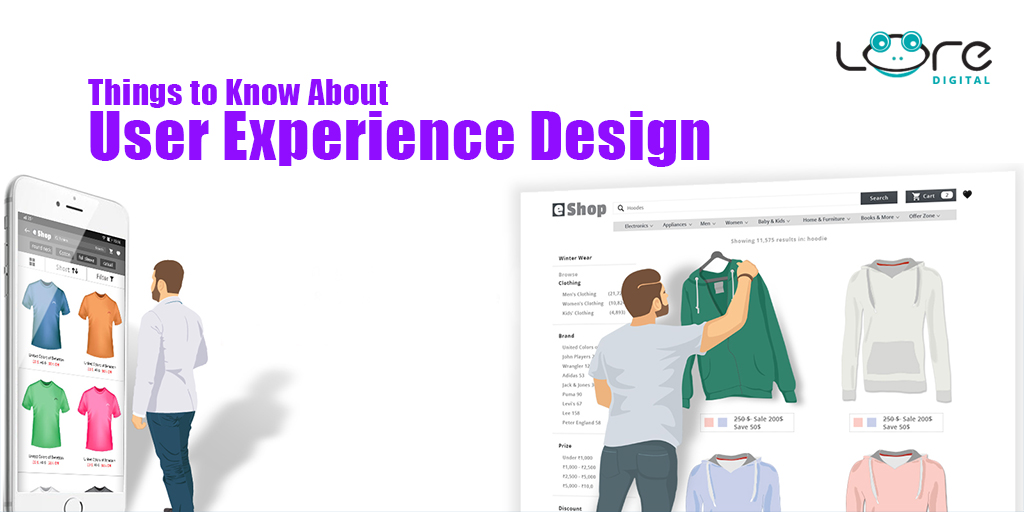 What You Need to Know About User Experience Design